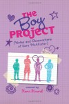 The Boy Project: Notes and Observations of Kara McAllister - Kami Kinard