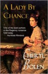A Lady by Chance - Cheryl Bolen