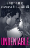 Undeniable - Ashley Simone