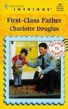 First-Class Father - Charlotte Douglas