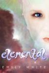 Elemental - Emily  White