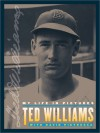 Ted Williams: My Life in Pictures - Ted Williams, David Pietrusza