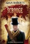 Scrooge - Ein Zombie-Weihnachtsmärchen - Adam Roberts