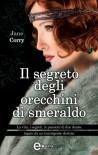 Il segreto degli orecchini di smeraldo (eNewton Narrativa) - Jane Corry