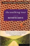 The Walking Tour - Kathryn Davis