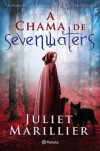 A Chama de Sevenwaters  - Juliet Marillier