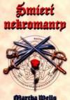 Śmierć nekromanty - Martha Wells