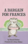 A Bargain for Frances (I Can Read Books: Level 2 (Pb)) - Russell Hoban, Lillian Hoban