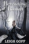 Bewitching Hannah - Leigh Goff