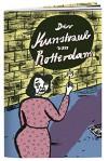 Der Kunstraub von Rotterdam - Kristin Foltan, Kristin Foltan