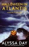 Halloween in Atlantis - Alyssa Day