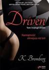 Driven. Miłość silniejsza niż ból - K. Bromberg