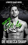 Enjoy the Ride (Winter Games Book 3) Kindle Edition by Dr. Rebecca Sharp - Dr. Rebecca Sharp