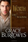 By Grace Burrowes Worth Lord of Reckoning (Lonely Lords) (Volume 11) [Paperback] - Grace Burrowes