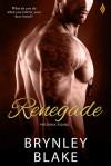 Renegade (Phoenix Rising) - Brynley Blake
