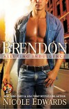 Brendon (Alluring Indulgence Book 8) - Nicole Edwards