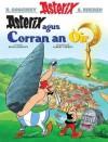 Asterix Agus Corran an Oir (Asterix in Gaelic) - Rene Goscinny, Raghnaid Sandilands, Albert Uderzo