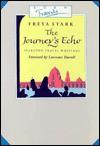 The Journey's Echo: Selections from Freya Stark (Travels) - Freya Stark