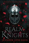 Realm of Knights (Knights of the Realm #1) - Jennifer Anne Davis