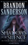Shadows for Silence in the Forests of Hell - Brandon Sanderson