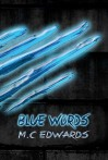 Blue Words - M.C. Edwards