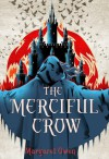 The Merciful Crow - Margaret Owen