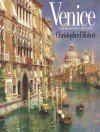 Venice: The Biography of a City - Christopher Hibbert