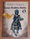 Conan: Godzina smoka - Robert Ervin Howard