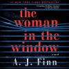 The Woman in the Window: A Novel - A. J. Finn, Ann Marie Lee