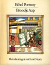Broodje Aap: De Folklore Van De Post Industriele Samenleving - Ethel Portnoy
