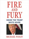 Fire and Fury - Wolff-Michael Roth, Holter Graham
