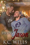 Saving Jason - K.C. Wells