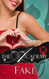 Fake: The Scarab Beetle Series: #3 (The Academy) - C. L. Stone