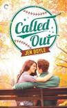 Called Out - Jen  Doyle
