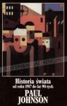 Historia świata od roku 1917 do lat 90-tych - Paul Johnson