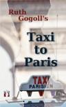 Taxi to Paris - Ruth Gogoll, Susan Way