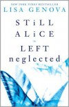 Lisa Genova Box Set: Still Alice and Left Neglected - Lisa Genova