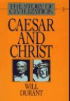 Caesar and Christ - Will Durant