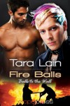 Fire Balls (Balls to the Wall) - Tara Lain