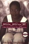 Willow Weep for Me: A Black Woman's Journey Through Depression - Meri Nana-Ama Danquah