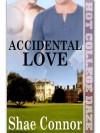 Accidental Love - Shae Connor