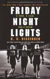 Friday Night Lights : A Town, a Team and a Dream - H.G. Bissinger