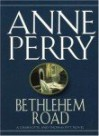 Bethlehem Road - Anne Perry