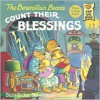 The Berenstain Bears Count Their Blessings - Stan Berenstain, Jan Berenstain