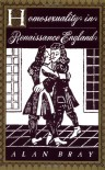 Homosexuality in Renaissance England - Alan Bray