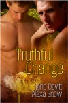 Truthful Change - Jane Davitt, Alexa Snow