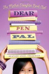 Dear Pen Pal - Heather Vogel Frederick