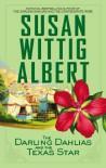 The Darling Dahlias and the Texas Star - Susan Wittig Albert