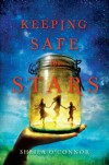 Keeping Safe the Stars - Sheila O'Connor
