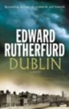 Dublin: Foundation  - Edward Rutherfurd